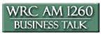 WRC AM 1260 Business Talk